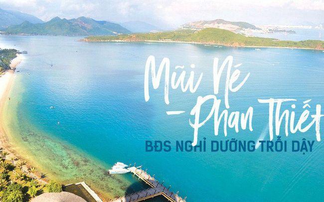 Vì sao bất động sản Phan Thiết – Bình Thuận tiếp tục sốt nóng?